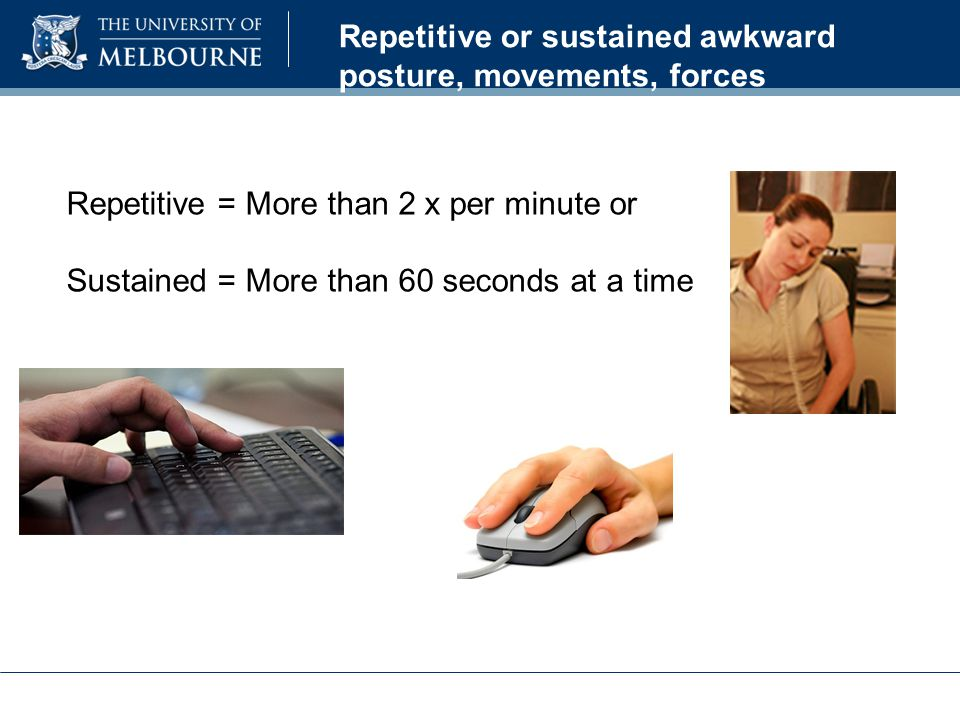 Best practice mouse use Avoid hovering index finger over mouse in readiness to click.Take hand off mouse when reading screen Take hand off mouse ever 5 minutes for 20 seconds and stretch hands- open /shut, shrug shoulders Gel filled mouse rests are not recommended as they promote a poor wrist position and repetitive sideways wrist movement X √