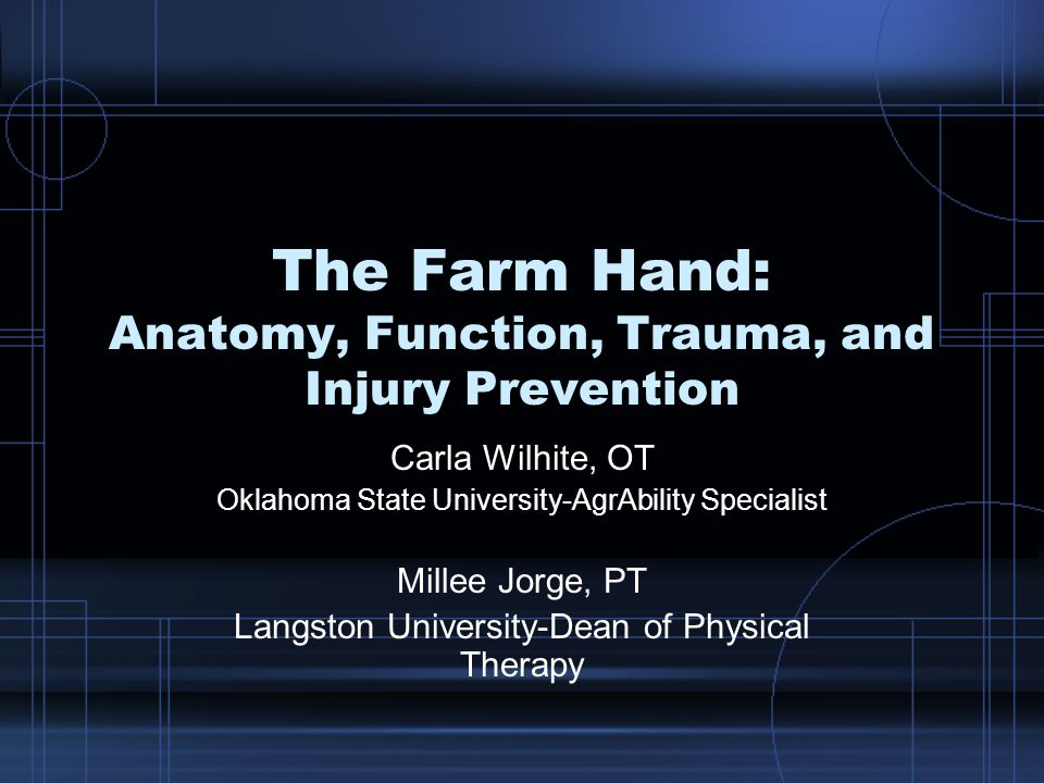 Mechanisms of farm hand injuries Arthritis and Joint involvement –Pain –Joint enlargement –Joint erosion –Nodes –Deformities
