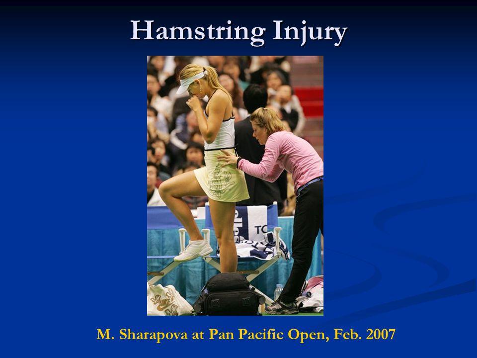 Hamstring Injury M. Sharapova at Pan Pacific Open, Feb. 2007