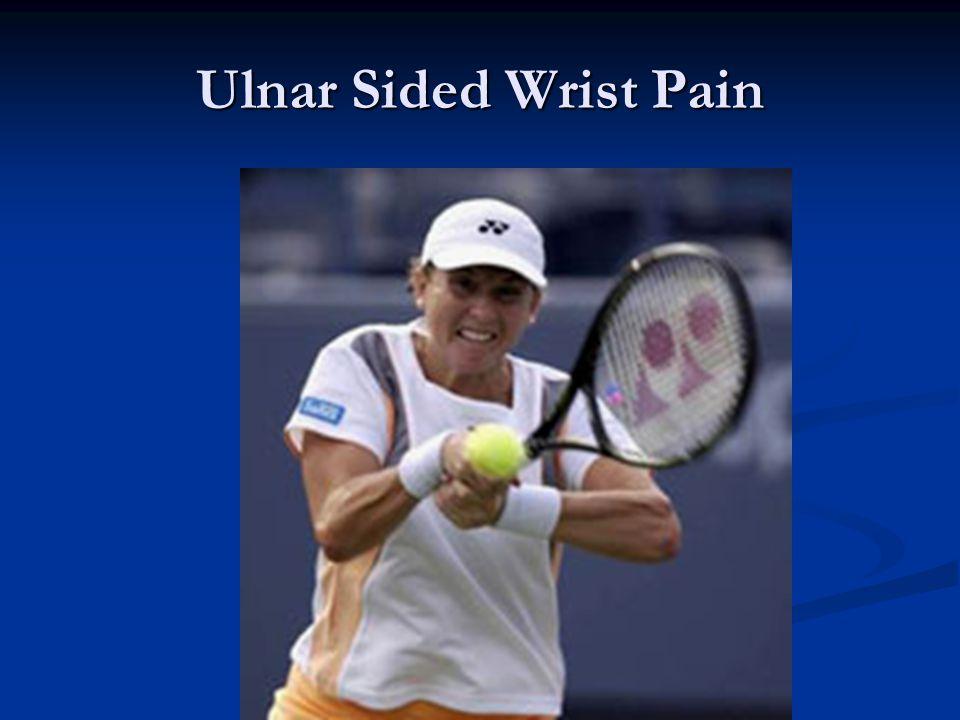 Ulnar Sided Wrist Pain