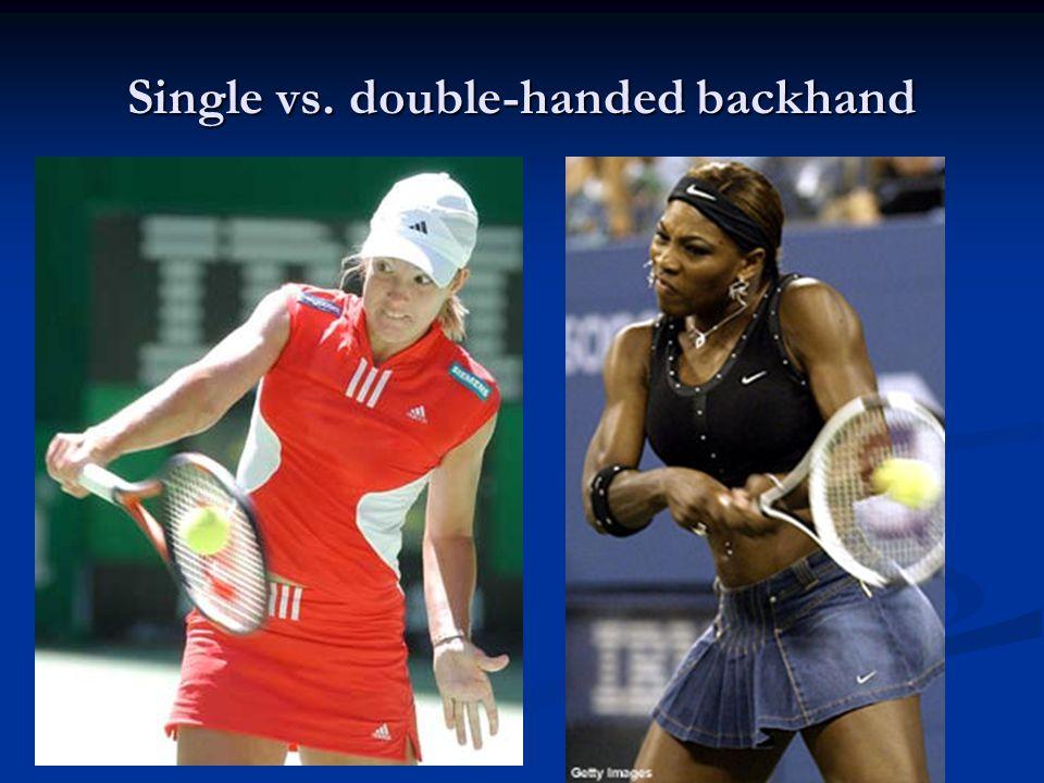 Single vs. double-handed backhand