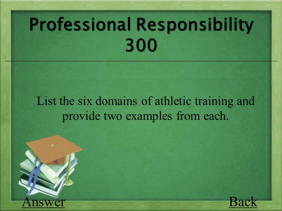 Back List the six domains of athletic training and provide two examples from each.