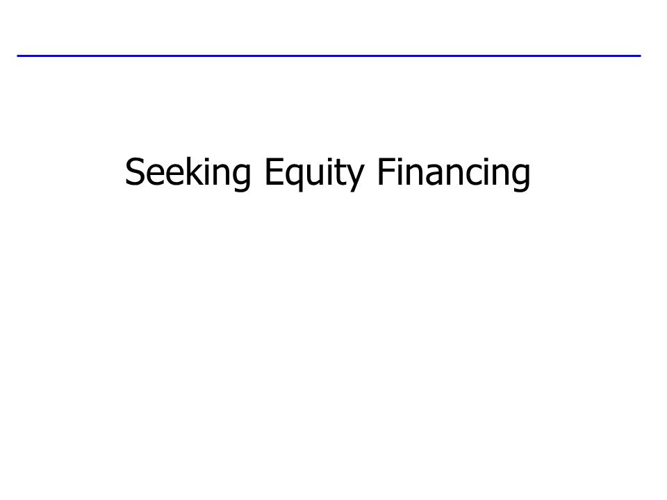 Seeking Equity Financing