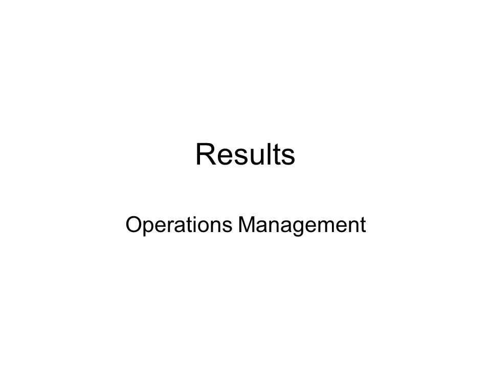Results Operations Management