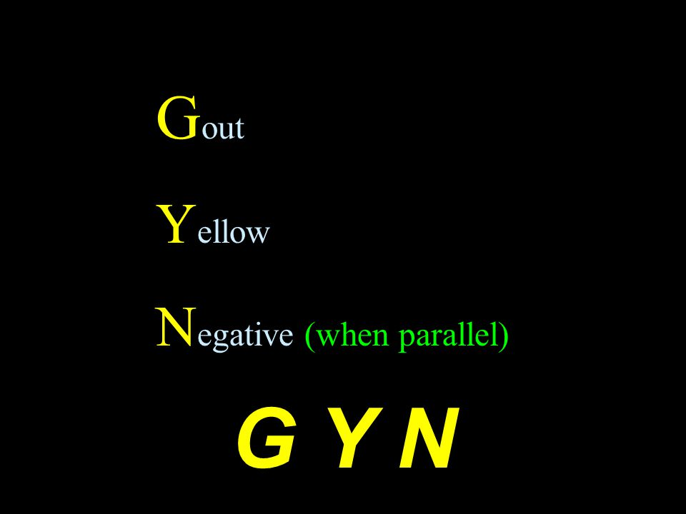 G out Y ellow N egative (when parallel) G Y N