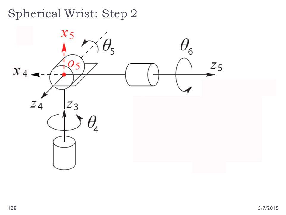 Spherical Wrist: Step 2 5/7/2015138