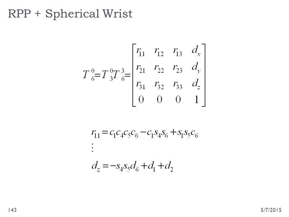 RPP + Spherical Wrist 5/7/2015143