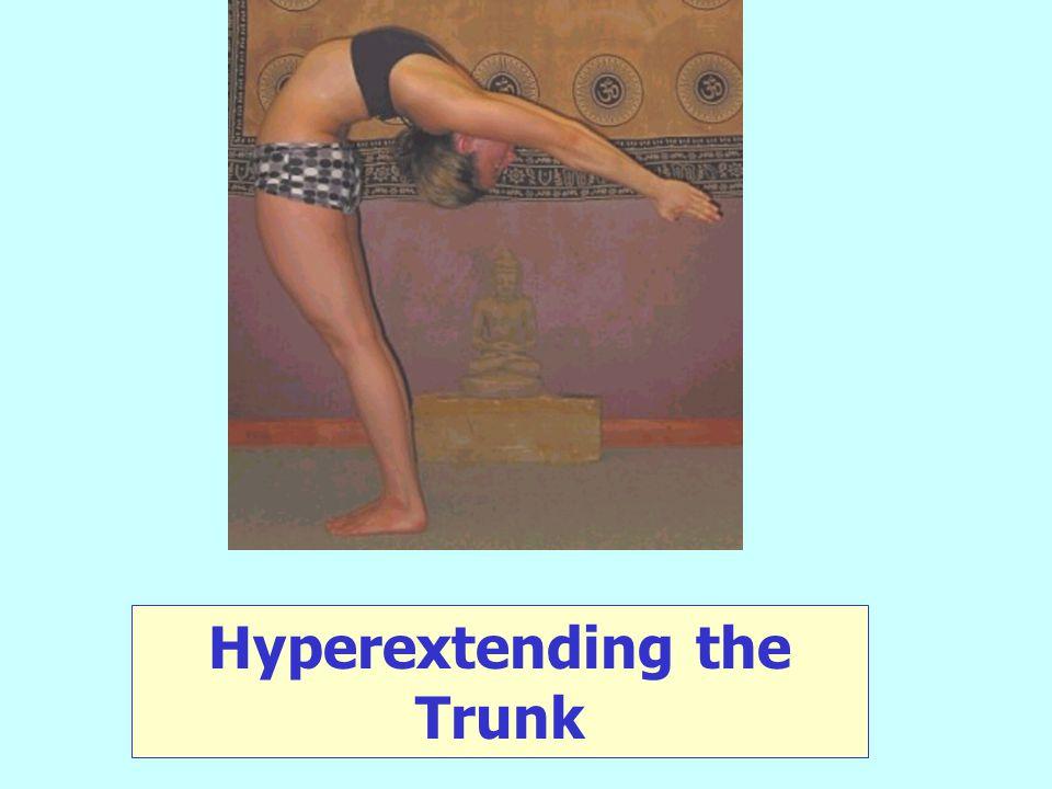 Hyperextending the Trunk