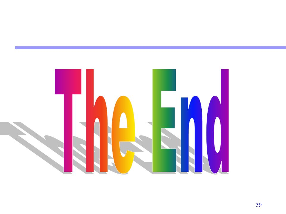 39 The End