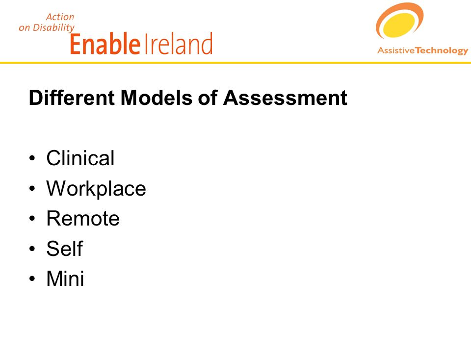 Different Models of Assessment Clinical Workplace Remote Self Mini