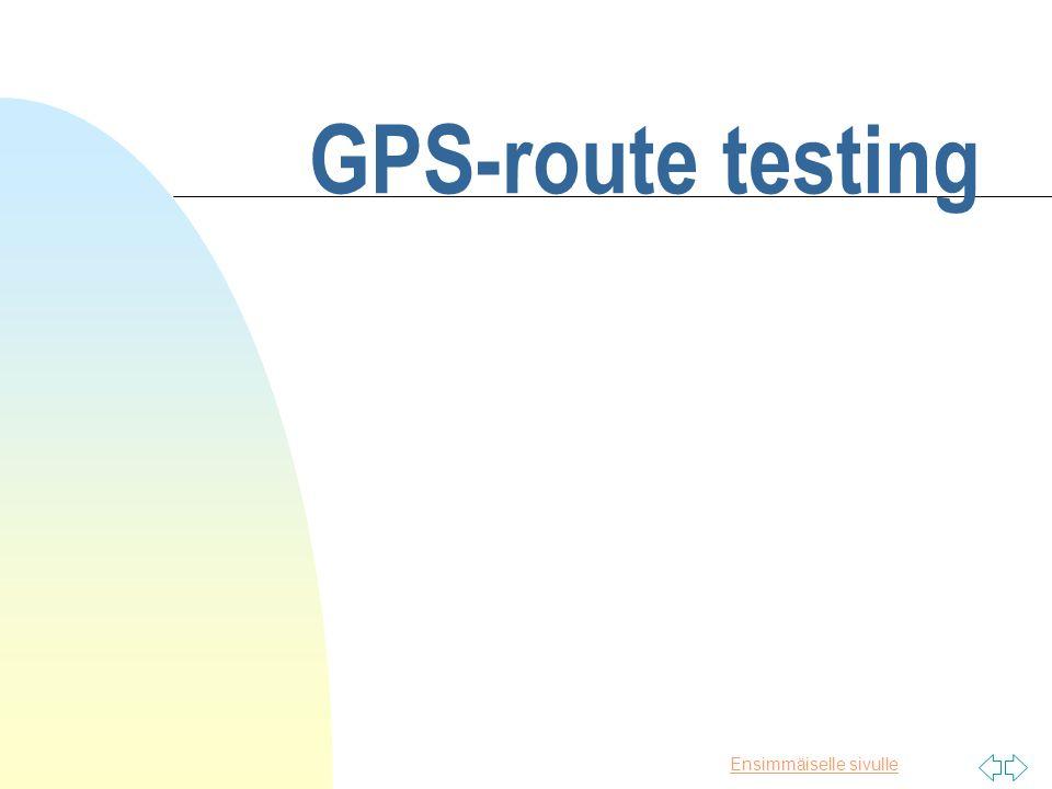 Ensimmäiselle sivulle GPS-route testing