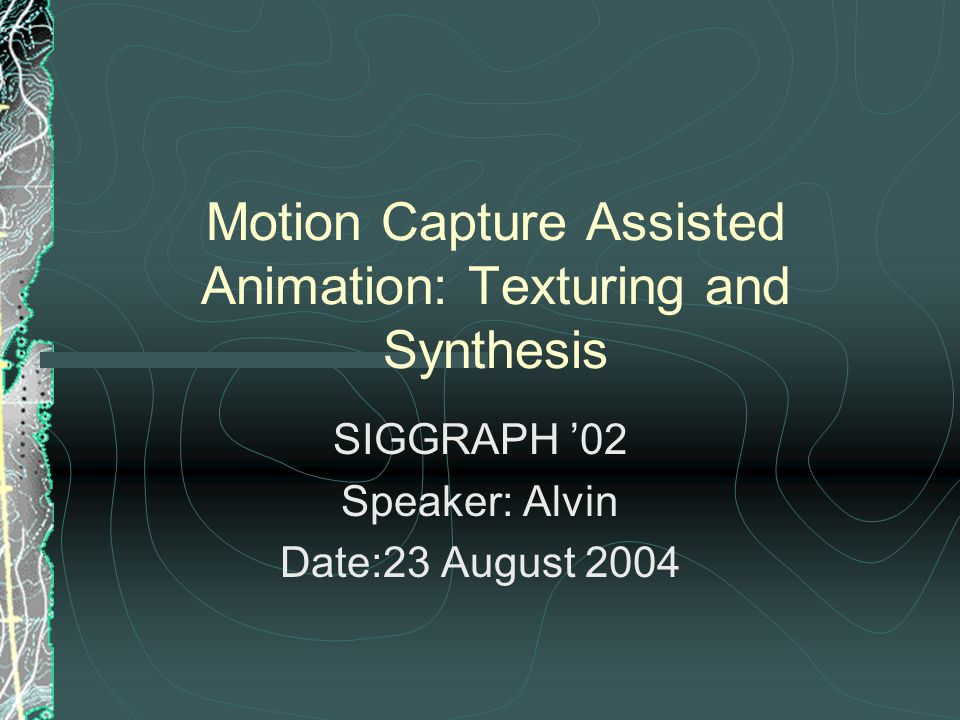 Alivn/GAME Lab./CSIE/NDHU Motion Capture Assisted Animation: Texturing and Synthesis12 Matching Keyframed Fragment Motion Capture Data