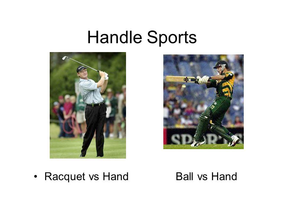 Handle Sports Racquet vs Hand Ball vs Hand