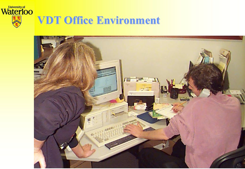 Work in VDT Office Environment Talk with co-worker Desk work Talk on phone Interactive editing Filing Filling out forms Walk to...