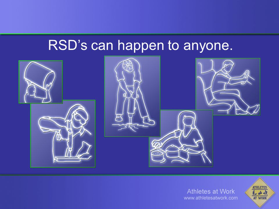 RSD's can happen to anyone.