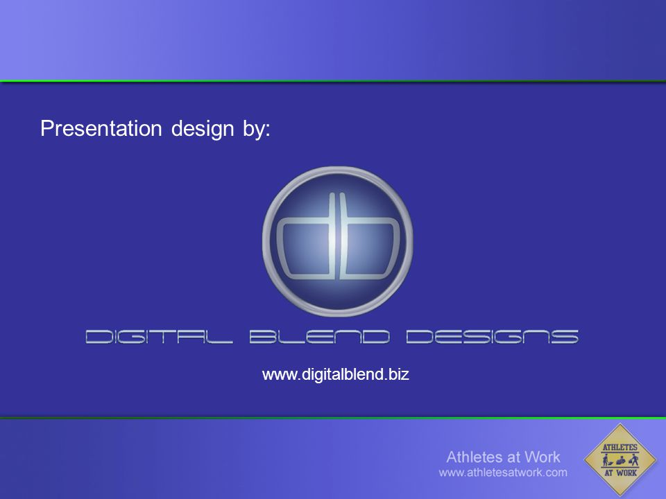 Presentation design by: www.digitalblend.biz