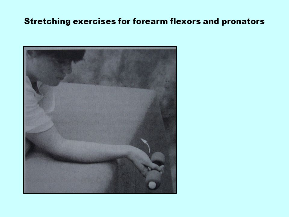 Stretching exercises for forearm flexors and pronators
