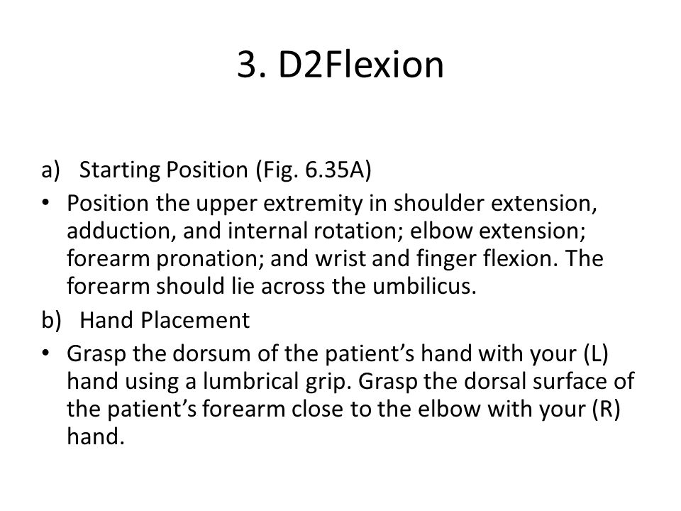 3. D2Flexion a)Starting Position (Fig.