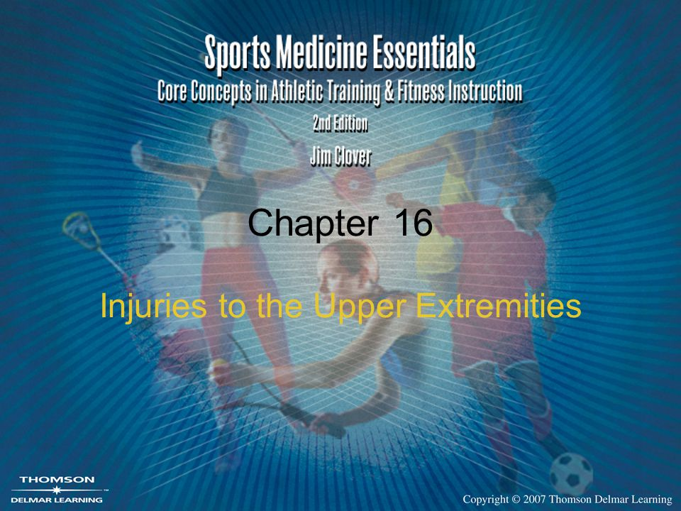 Chapter 16 Injuries to the Upper Extremities