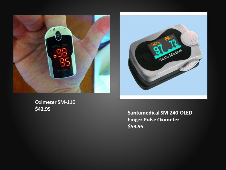 Santamedical SM-240 OLED Finger Pulse Oximeter $59.95 Oximeter SM-110 $42.95