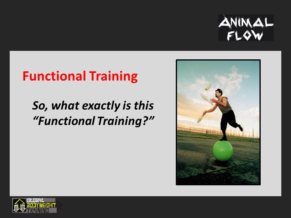 """Functional Training So, what exactly is this """"Functional Training?"""""""