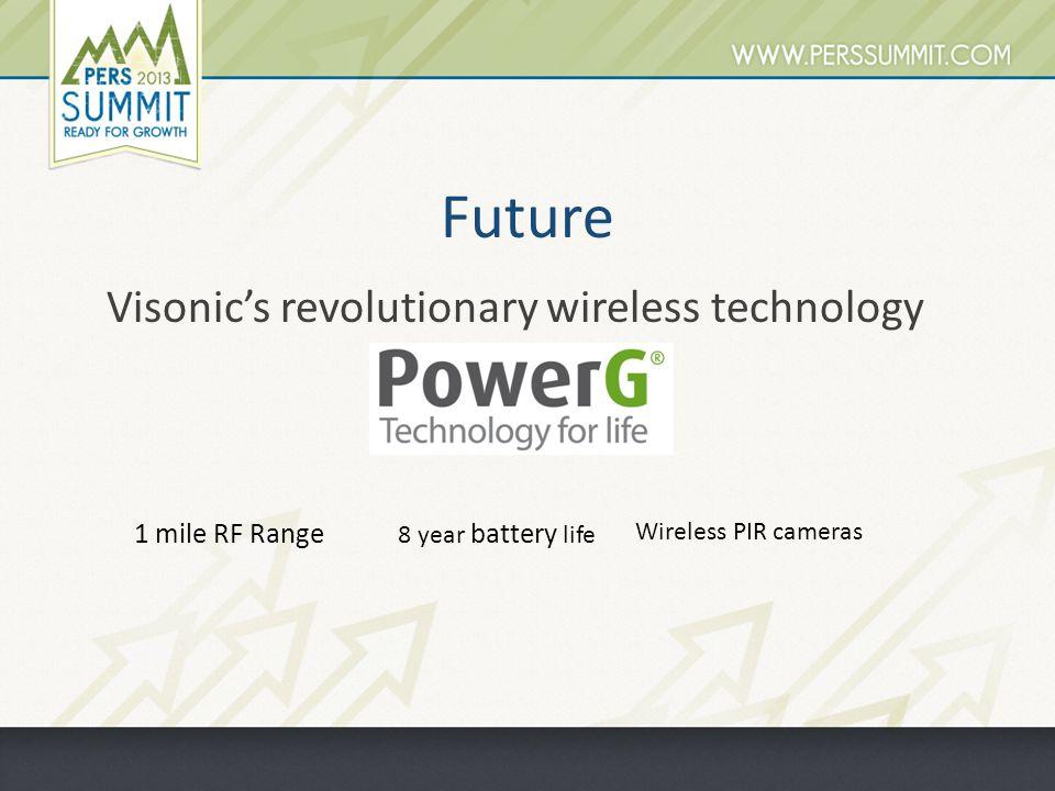 Future Visonic's revolutionary wireless technology 1 mile RF Range 8 year battery life Wireless PIR cameras