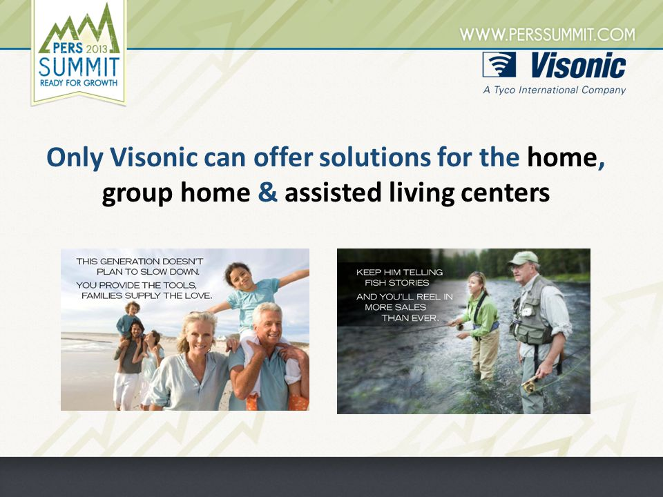 Only Visonic can offer solutions for the home, group home & assisted living centers
