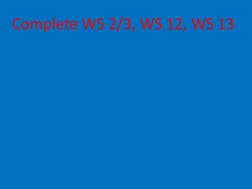 Complete WS 2/3, WS 12, WS 13