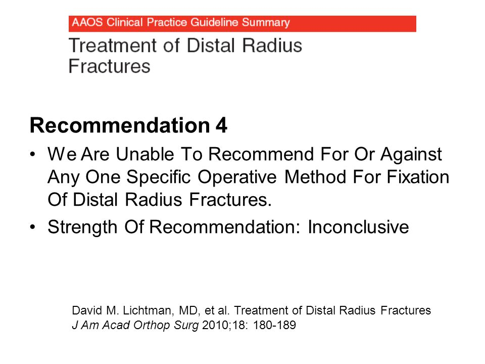 Recommendation 6 We Are Unable To Recommend For Or Against Locking Plates In Patients Over The Age Of 55 Who Are Treated Operatively.