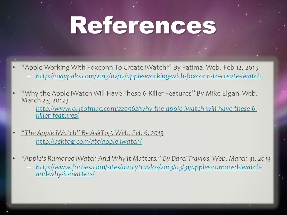 References Apple Working With Foxconn To Create iWatch! By Fatima.