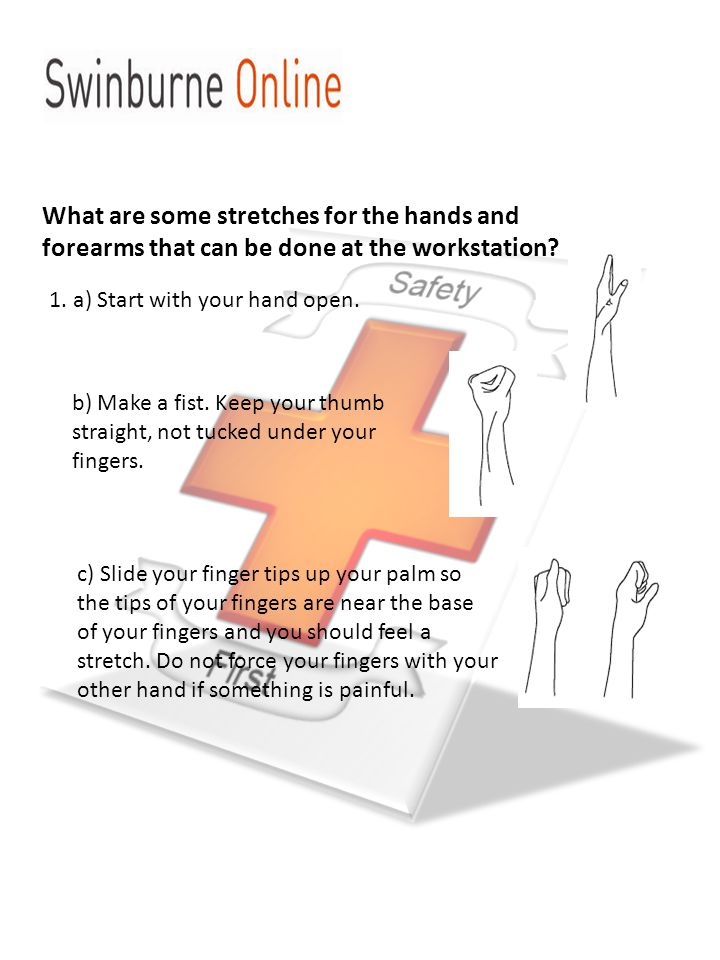 2.With your hand open and facing down, gently bend wrist from side to side, as far as possible.