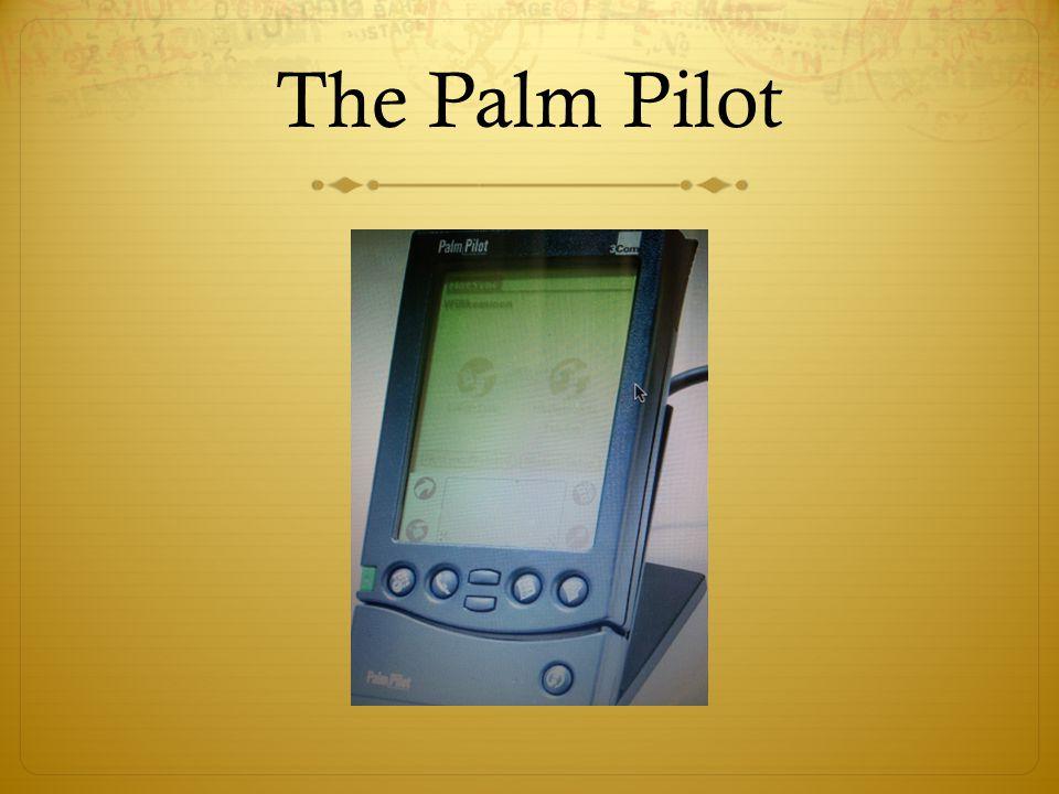 The Palm Pilot