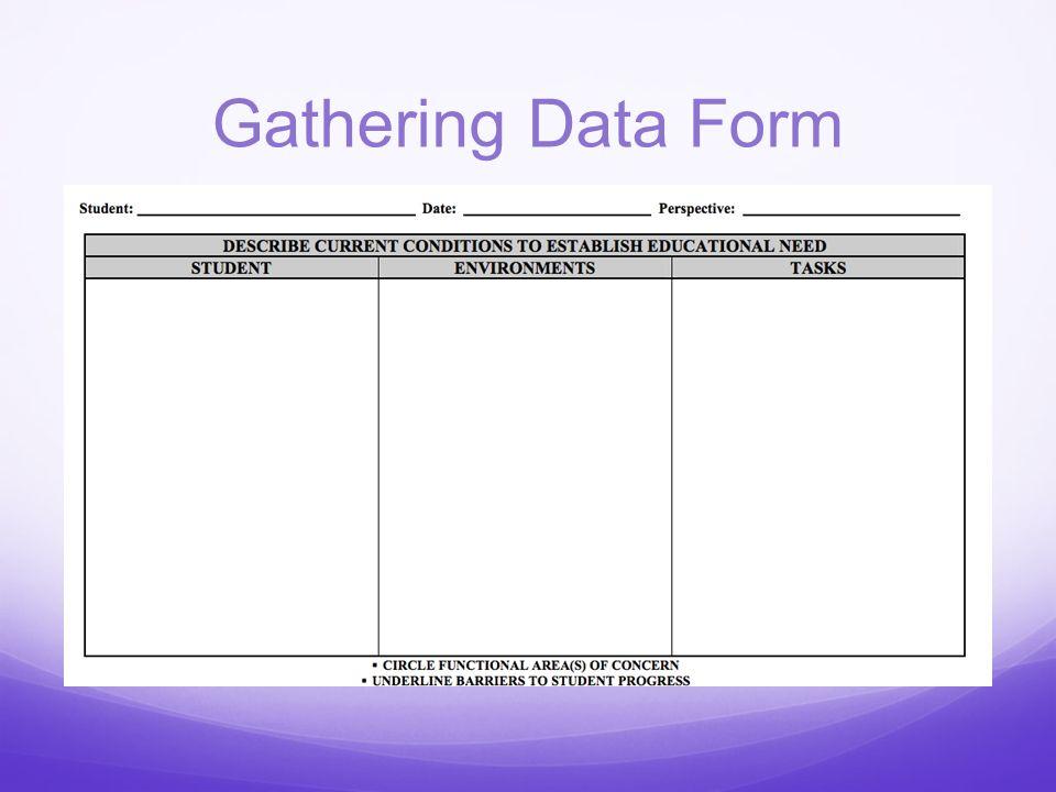 Gathering Data Form