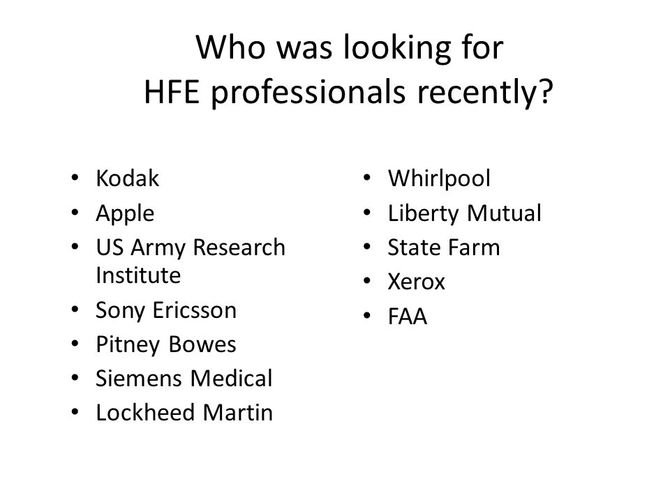 Who was looking for HFE professionals recently.