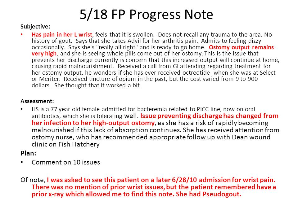 5/18 FP Progress Note Subjective: Has pain in her L wrist, feels that it is swollen.