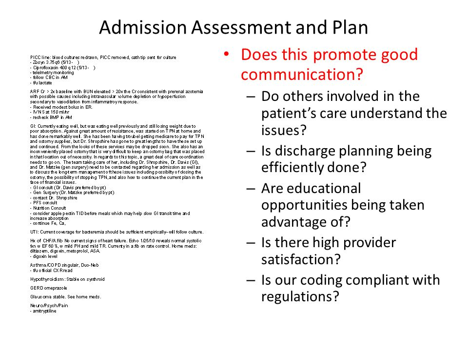 Admission Assessment and Plan Does this promote good communication.