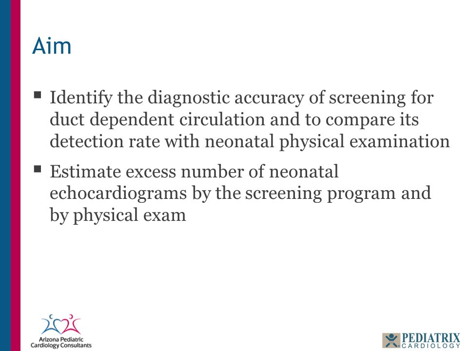 Aim  Identify the diagnostic accuracy of screening for duct dependent circulation and to compare its detection rate with neonatal physical examinatio