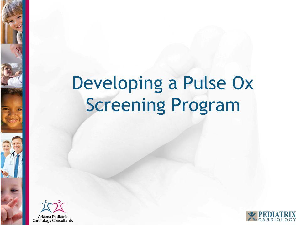 Developing a Pulse Ox Screening Program