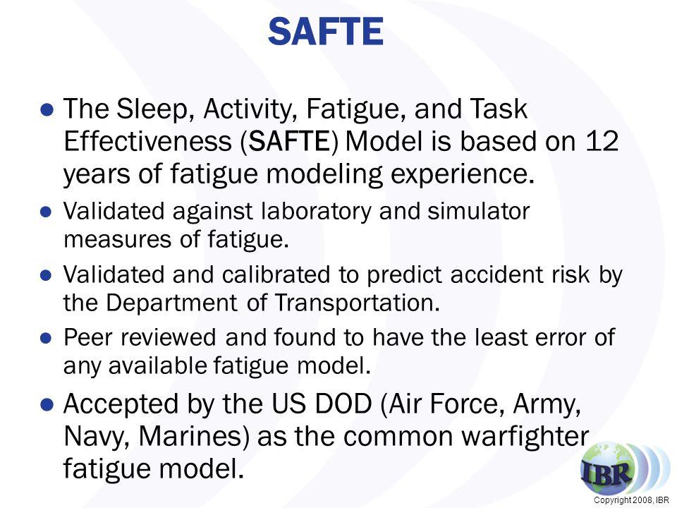 Copyright 2008, IBR SAFTE Model Components