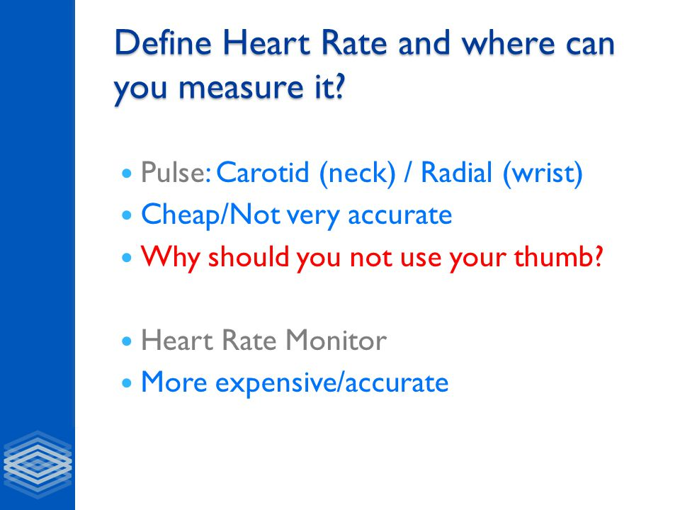 Define Heart Rate and where can you measure it.