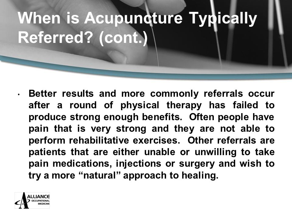 When is Acupuncture Typically Referred.