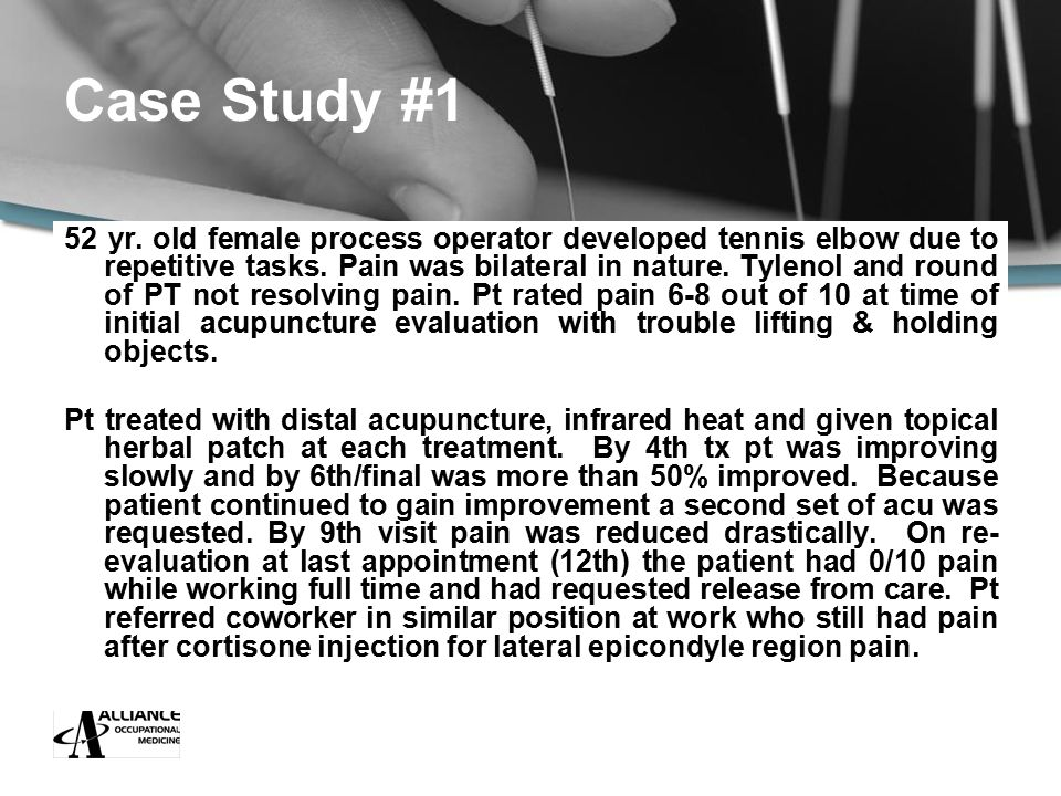 Case Study #1 52 yr. old female process operator developed tennis elbow due to repetitive tasks.