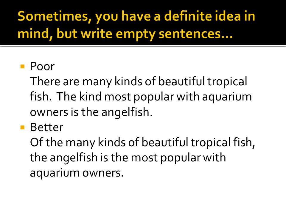  Poor There are many kinds of beautiful tropical fish.