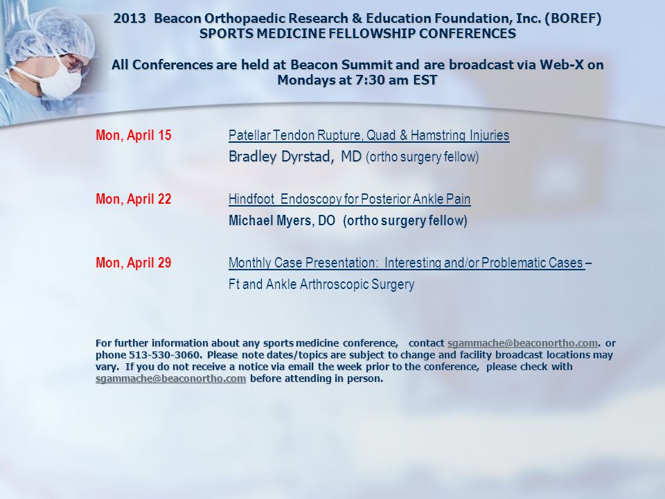 2013 Beacon Orthopaedic Research & Education Foundation, Inc.