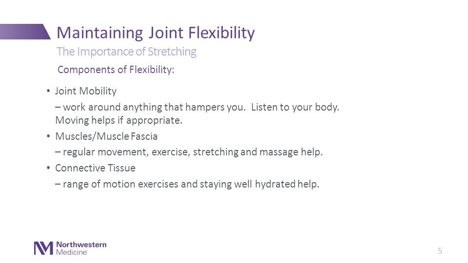 Joint Mobility – work around anything that hampers you.