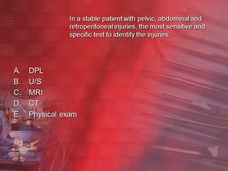 In a stable patient with pelvic, abdominal and retroperitoneal injuries, the most sensitive and specific test to identify the injuries: In a stable pa