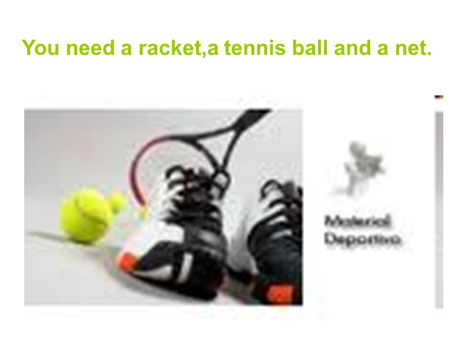 You can play tennis,individually,and in pairs You can play tennis,individually or in pairs