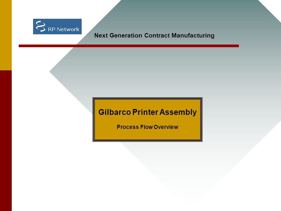 Gilbarco Printer Assembly Process Flow Overview Next Generation Contract Manufacturing