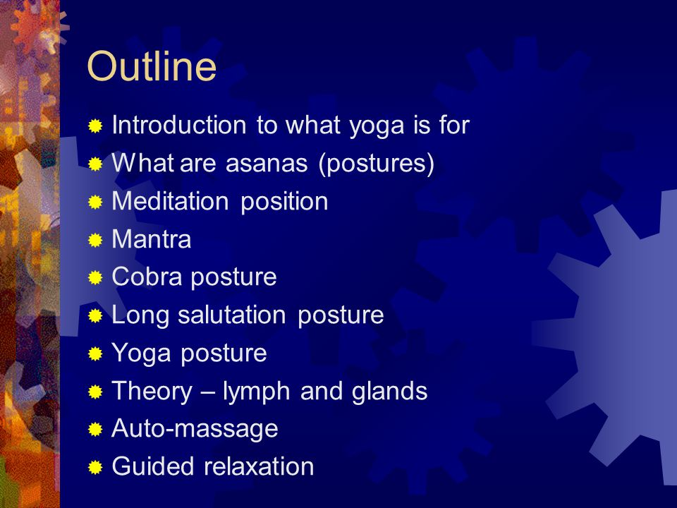 Rules for practicing asanas  Before practicing asanas refresh your body by taking half-bath* or full bath.