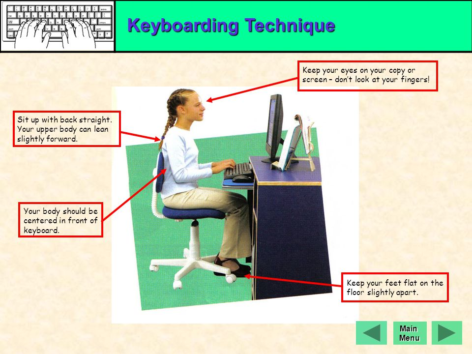 SORRY, THAT'S NOT CORRECT. Keyboarding Technique Click here for a hint and try again! Exit